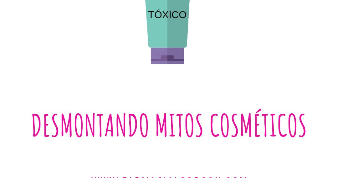 DESMONTANDO MITOS COSMÉTICOS