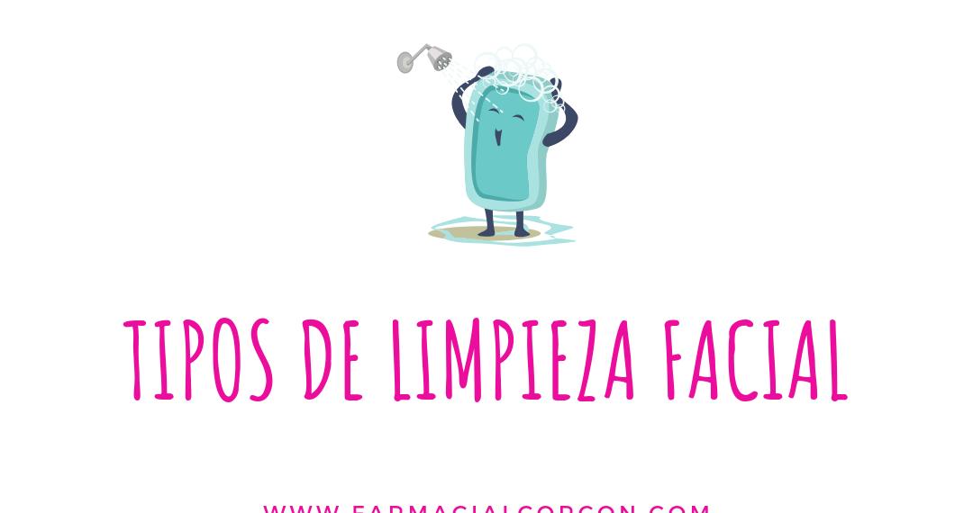 tipos d elimpieza facial